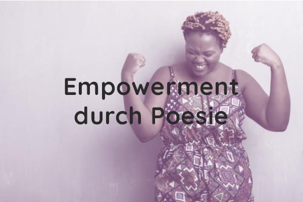 Empowerment durch Poesie
