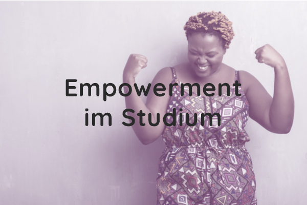 Empowerment im Studium