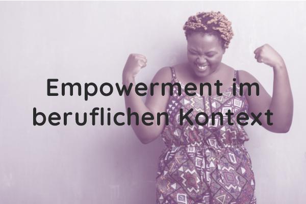 Empowerment im beruflichen Kontext